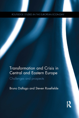 Transformation and Crisis in Central and Eastern Europe: Challenges and Prospects cover