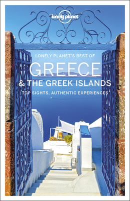 Lonely Planet Best of Greece & the Greek Islands 1 (Best of Country) Cover Image