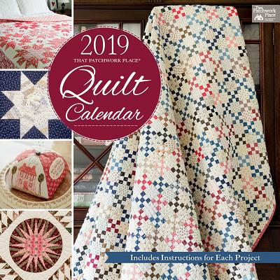 2019 That Patchwork Place Quilt Calendar Cover Image