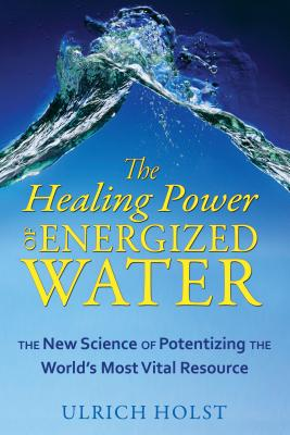 Cover for The Healing Power of Energized Water