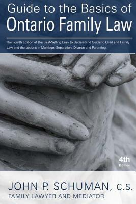 Guide to the Basics of Ontario Family Law, 4th Edition Cover Image