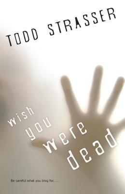 Wish You Were Dead (Thrillogy #1) Cover Image