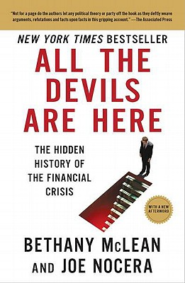 All the Devils Are Here: The Hidden History of the Financial Crisis Cover Image