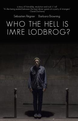 Who the Hell Is Imre Lodbrog? Cover Image
