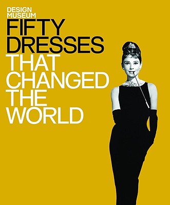 Fifty Dresses That Changed the World Cover