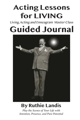 Acting Lessons for Living: Guided Journal Cover Image