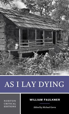 As I Lay Dying (Norton Critical Editions) Cover Image