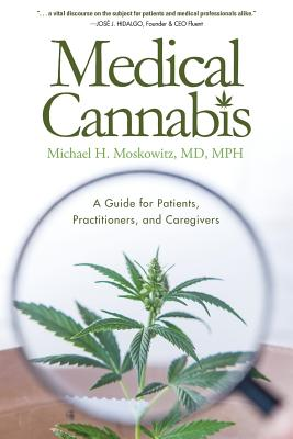 Medical Cannabis: A Guide for Patients, Practitioners, and Caregivers Cover Image