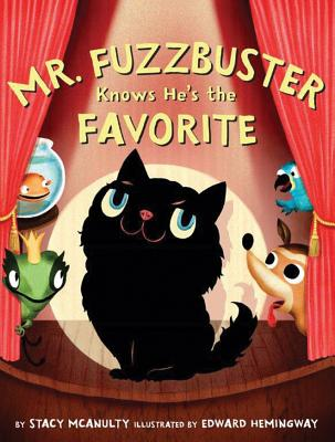 Mr. Fuzzbuster Knows He's the Favorite Cover