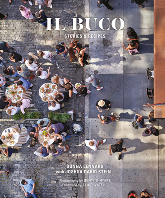 Il Buco: Stories & Recipes Cover Image