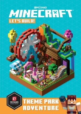 Minecraft: Let's Build! Theme Park Adventure (Hardcover