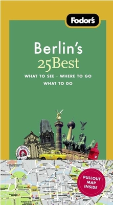 Fodor's Berlin's 25 Best, 7th Edition Cover