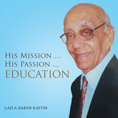 His Mission ... His Passion ... Education Cover Image