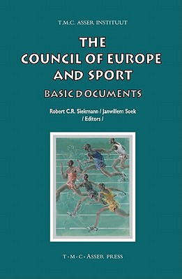 The Council of Europe and Sport: Basic Documents (Asser International Sports Law) Cover Image