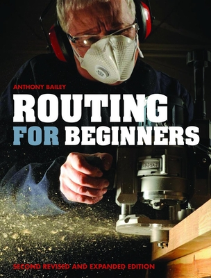 Routing for Beginners: Second Revised and Expanded Edition Cover Image