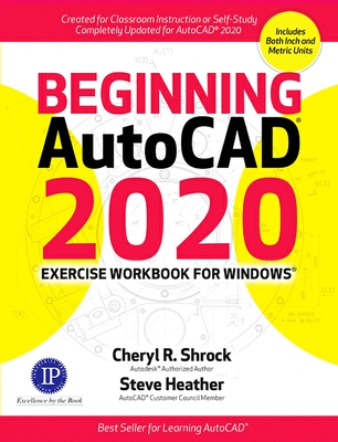 Beginning AutoCAD 2020 Exercise Workbook Cover Image