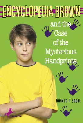 Encyclopedia Brown and the Case of the Mysterious Handprints Cover Image