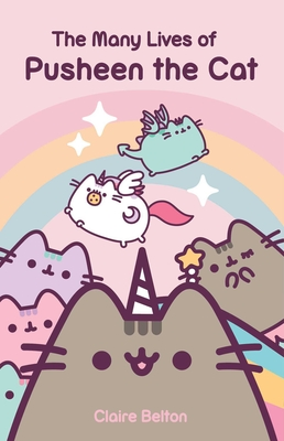 The Many Lives of Pusheen the Cat (I Am Pusheen ) Cover Image
