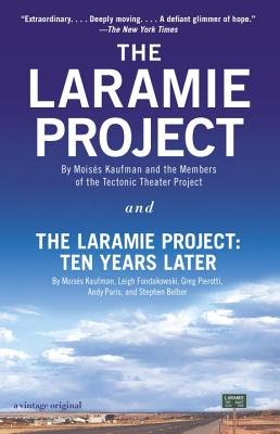 The Laramie Project and The Laramie Project: Ten Years Later Cover Image