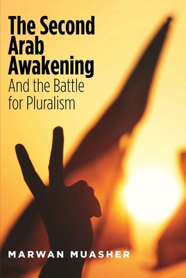 The Second Arab Awakening and the Battle for Pluralism Cover