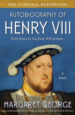 Cover for The Autobiography of Henry VIII