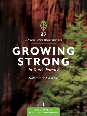 Growing Strong in God's Family: Rooted and Built Up in Him (2:7 #1) Cover Image