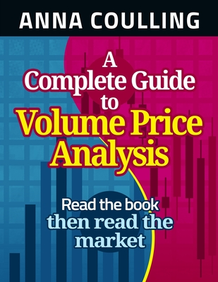 A Complete Guide To Volume Price Analysis Cover Image