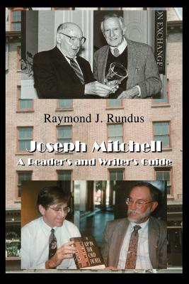 Joseph Mitchell: A Reader's and Writer's Guide Cover Image