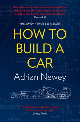 How to Build a Car: The Autobiography of the World's Greatest Formula 1 Designer Cover Image