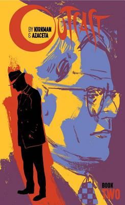 Outcast by Kirkman & Azaceta Book Two cover image