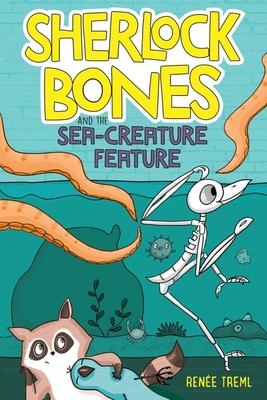 Sherlock Bones and the Sea-Creature Feature Cover Image