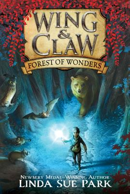 Wing & Claw #1: Forest of Wonders Cover Image