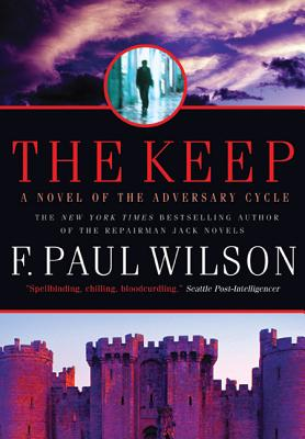The Keep: A Novel of the Adversary Cycle (Adversary Cycle/Repairman Jack #1) Cover Image