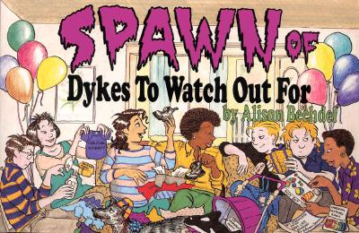 Spawn of Dykes to Watch Out for: Cartoons Cover Image