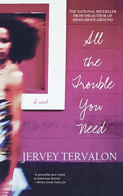All the Trouble You Need Cover Image