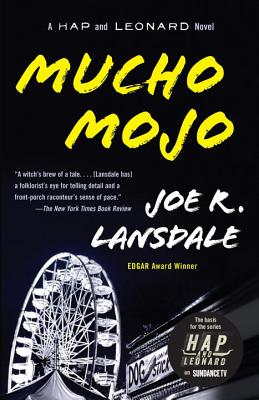 Mucho Mojo: A Hap and Leonard Novel (2) (Hap and Leonard Series #2) Cover Image