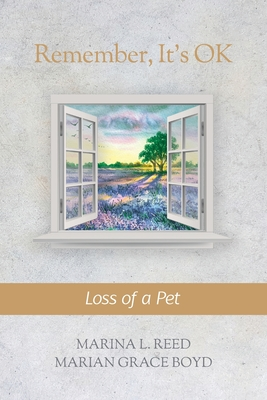 Remember, It's Ok: Loss of a Pet Cover Image