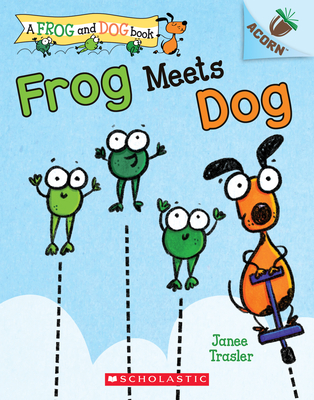 Frog Meets Dog: An Acorn Book (A Frog and Dog Book #1)  Cover Image