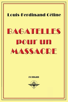 Bagatelles pour un massacre Cover Image