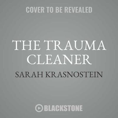 Cover for The Trauma Cleaner Lib/E