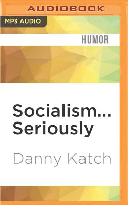 Socialism... Seriously: A Brief Guide to Human Liberation Cover Image