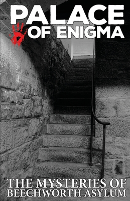 Palace of Enigma: The Mysteries of Beechworth Asylum Cover Image