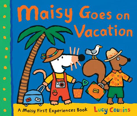 Maisy Goes on Vacation Cover Image