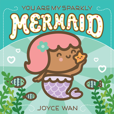 You Are My Sparkly Mermaid  Cover Image