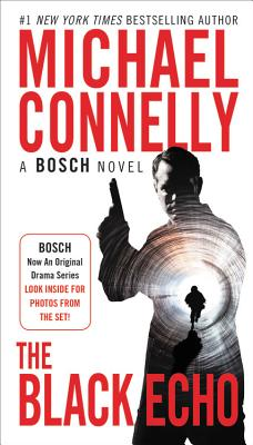 The Black Echo (A Harry Bosch Novel #1) Cover Image