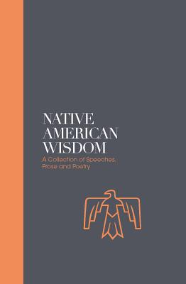 Native American Wisdom: A Spiritual Tradition at One With Nature Cover Image