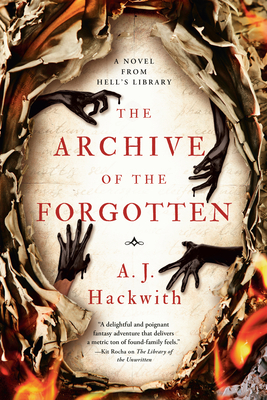 The Archive of the Forgotten (A Novel from Hell's Library #2) Cover Image