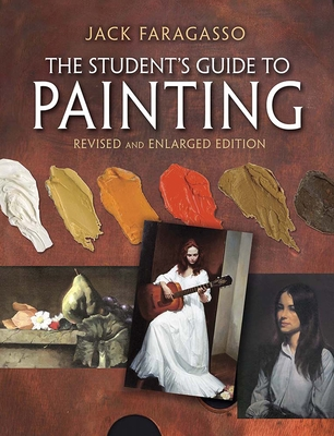 The Student's Guide to Painting: Revised and Expanded Edition (Dover Art Instruction) Cover Image