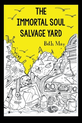 The Immortal Soul Salvage Yard Cover Image