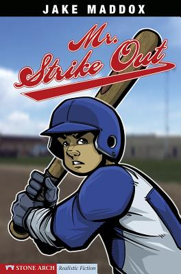 Mr. Strike Out (Jake Maddox Sports Stories) Cover Image